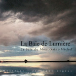 la baie de lumière, baie du mont st-michel, editions La griffe du temps